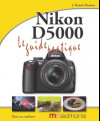 Le guide pratique du Nikon D5000
