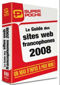 Le Guide des sites Web francophones (Edition 2008)