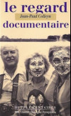 Le regard documentaire