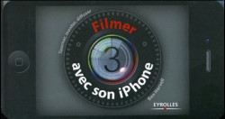 Filmer avec son iPhone