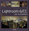 Lightroom 6 / CC par la pratique