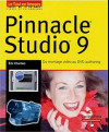 Pinnacle Studio9 : Du montage vidéo au DVD authoring