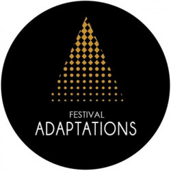 Festival Adaptations - 7e édition